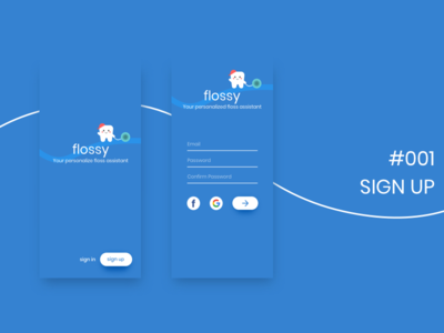DailyUI - 001 - Sign Up floss dailyui signup ui screens