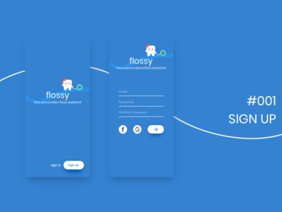 DailyUI - 001 - Sign Up floss dailyui signup ui screens