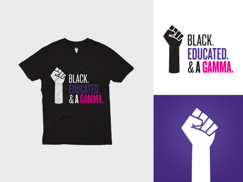 Black. Educated. & A Gamma. — TShirt Design