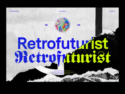 RETROFUTURIST.2020 experimental type graphicdesign retro design graphic layout retrofuture experimental typography