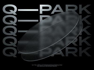 Q—PARK typography type typo 3d