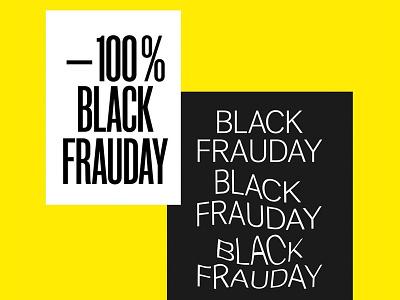 Black Frauday condensed yellow white black typo type simple clean typography blackfriday design poster