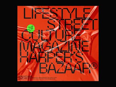 HARPER'S BAZAAR MAG.© branding magazine design streetculture lifestyle typography cover graphic magazine cover layout magazine