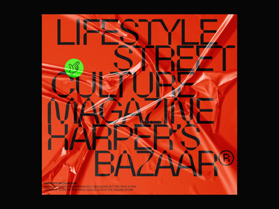 HARPER'S BAZAAR MAG.© branding magazine design streetculture lifestyle typography cover graphic magazine cover layout magazine