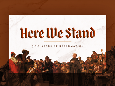 Here We Stand reformation church sermon design