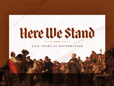 Here We Stand reformation church sermon design