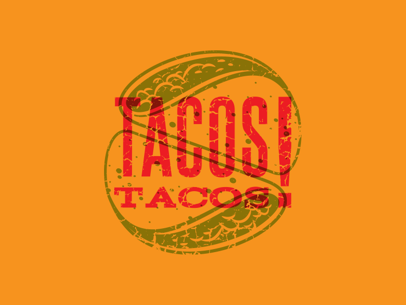 TacosTacos! Lockup tacostacos! design typography type illustration taco branding logo