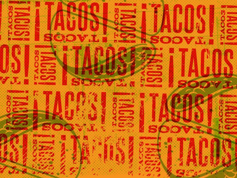 TacosTacos! Pattern grunge type taco design logo branding illustration tacostacos! pattern