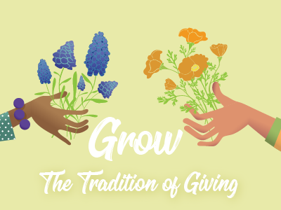 Grow The Tradition of Giving