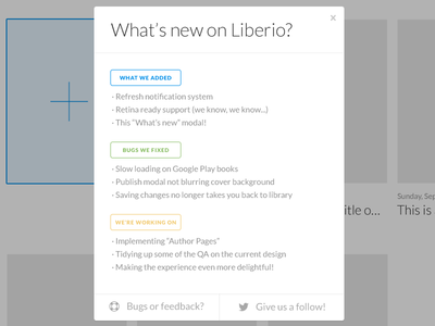 """What's new on Liberio?"" modal liberio modal website app update features simple flat minimal"