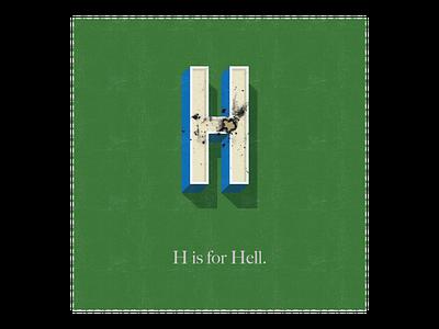 H is for Hell burned 3d humorous illustration typography swearing lettering illustrator adobe design