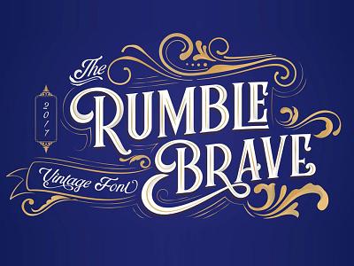 Rumble Brave Vintage Font Free Sample vintage font design font freebies