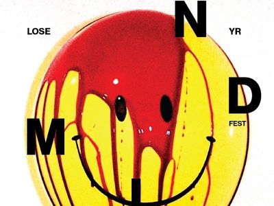Lose Yr Mind 2 of 3 blood balloon smiley face smiley typography