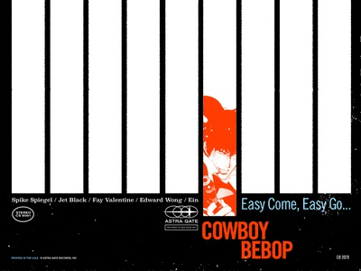 Easy Come, Easy Go... anime collage typography modern record blue note cowboy bebop album art record cover
