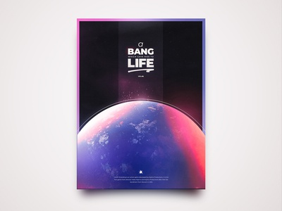 A Bang That Gave Rise To Life | Poster Design