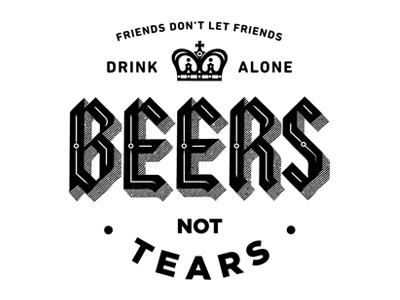 Beers Not Tears beer coaster type fuck yeah