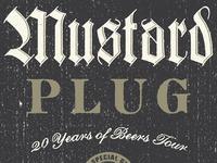 Mustard Plug  Update
