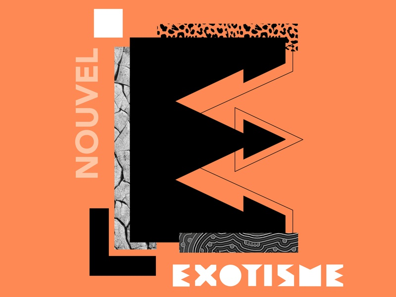 Nouvel Exotisme typography photgraphy graphic design adobe illustrator adobe photoshop