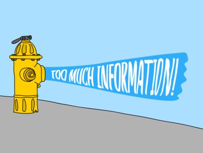 Too much information information architecture content design illustrator illustration