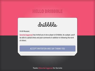 Hello Dribbble thanks invitation design dribbble hello