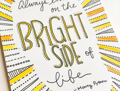 Greeting Card 03 - Always Look on the Bright Side of Life illustrations handwrittenfont font typography logo design