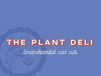 The Plant Deli Identity