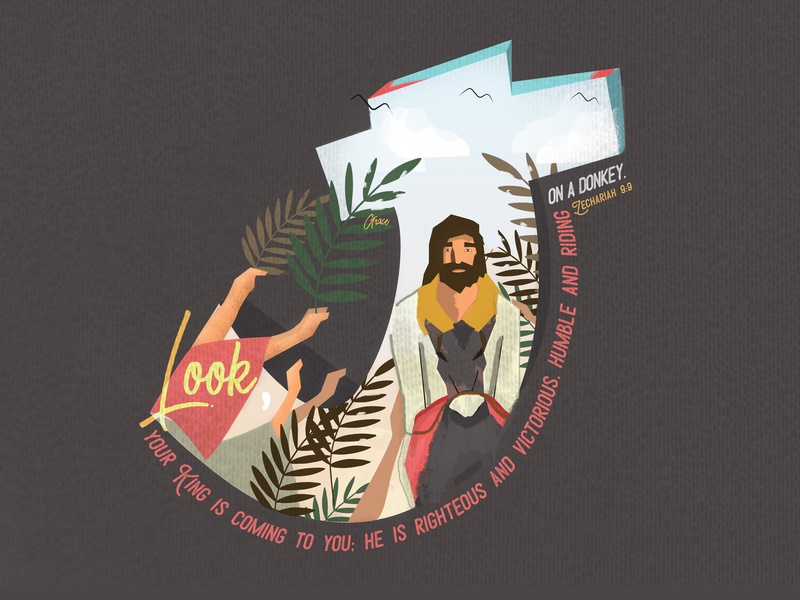 #1 Easter 2019 Series - Happy Palm Sunday donkey zacharia zion jerusalem resurrection life death cross god jesus christ jesus easter palm sunday illustration
