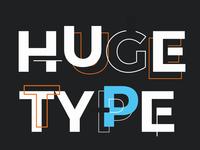 Huge Type!