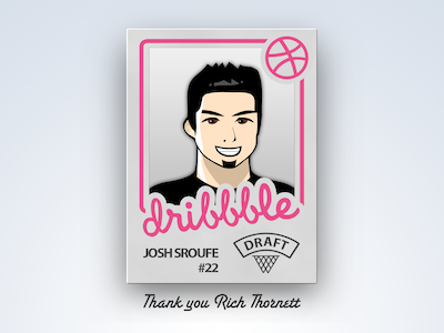 Dribbble Thank You thanks dribbble drafted debut josh just joshed card player