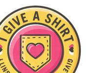 I Give A Shirt Logo/Badge