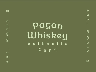 New Font Coming Soon - Pagan Whiskey