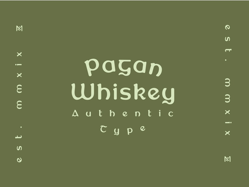 New Font Coming Soon - Pagan Whiskey new fonts font design hand drawn vintage font typography type vintage heritage gaelic ireland irish