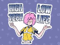 High Tech - Low Life