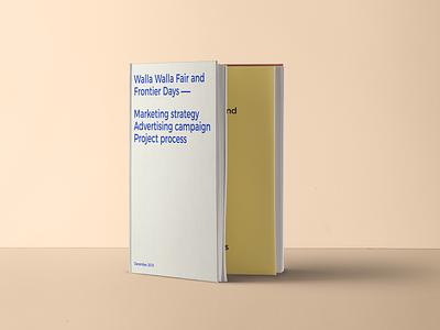Walla Walla Fair Campaign Lookbook marketing strategy advertising campaign lookbook editorial design typography graphic  design layout book design