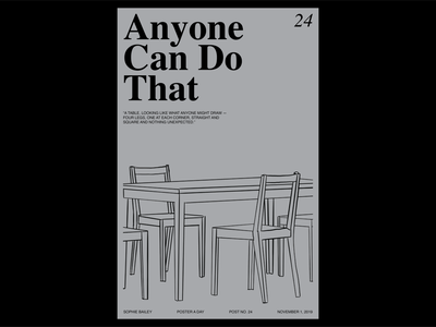 Poster a Day — 24 print create every day poster layout typography graphic design poster a day