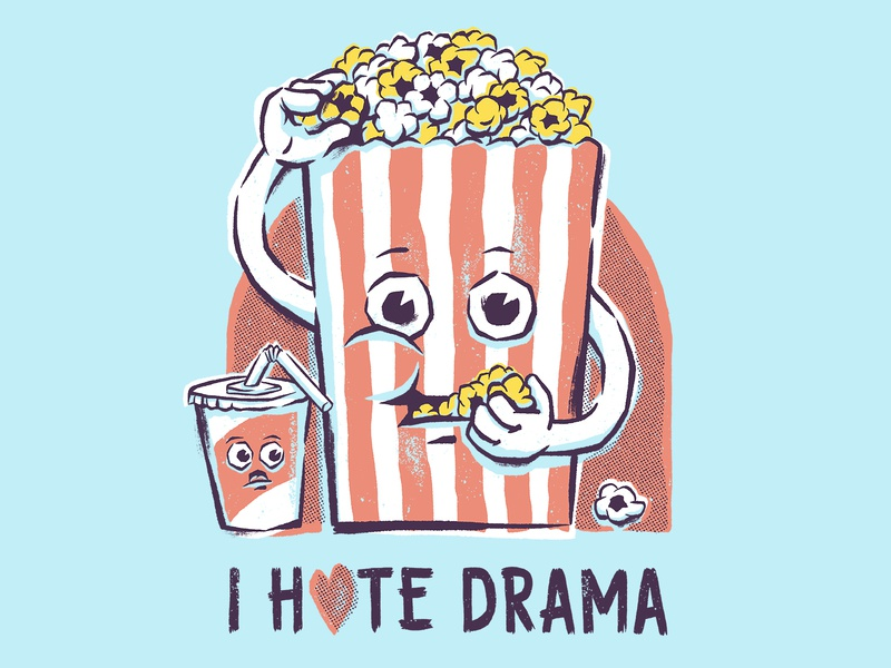 I Hate Drama food shirt threadless digital art illustration movies cartoon drama meme funny popcorn