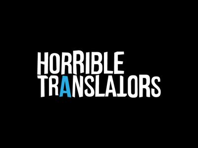 Horrible Translators typography minimal branding logo logo design