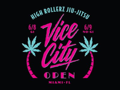Vice City Open - Apparel Design script 80s apparel design florida palm trees neon vice city miami high rollerz jiu-jitsu jiujitsu illustrator hand lettering logo icon vector typography branding lettering illustration