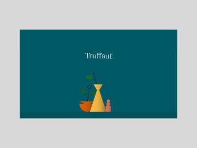 Truffaut Presentation | Motion manipulation #2