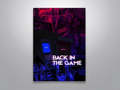 "Poster ""Back in the Game"" digital glitch illustrator design photoshop"