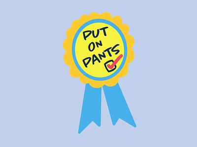 Pants Award stickerdesign sticker design drawing cute design adobe work from home animation sticker fun digital illustration