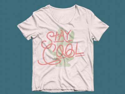 Stay Cool Shirt typography fashion design design shirt design screen print cactus