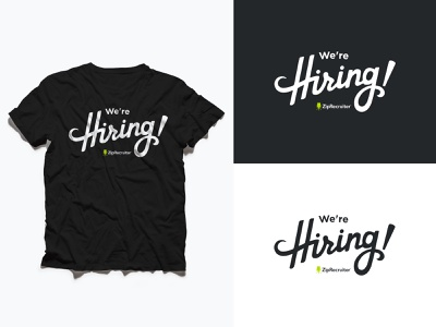 We're Hiring, Logo and T-Shirt logo recruitment recruiting hiring hr t-shirt design white dark gray gray graphic design ziprecruiter typography logo design t-shirt were hiring