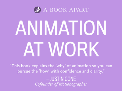 On sale now: Animation at Work motion design ux ui animation animation at work a book apart ebook book