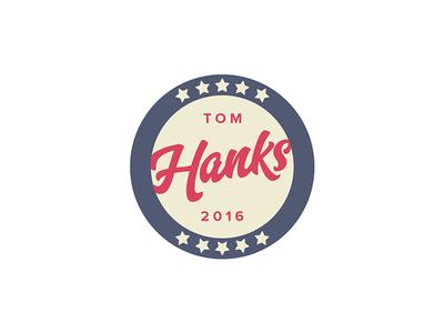 Hanks For President