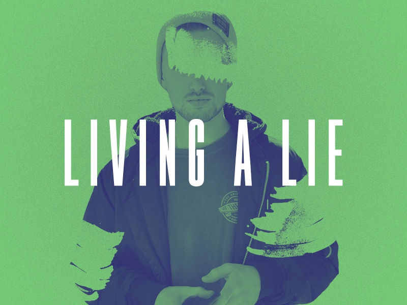 Living a Lie lie sermon series church series crtvchurch