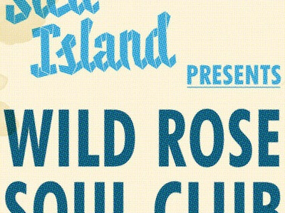 Wild Rose Soul Club / Sled Island Poster soul vintage distressed poster
