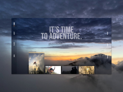 ⛰ Adventure is in all of us. It's time. card 2 of 3 series explore adventure travel photography functionality search bar side navigation navigation search homepage digital design design ui ux ux ui