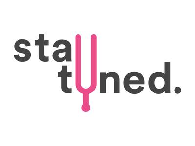 Stay Tuned picto tuning fork tuned diapason typo tune flat logo music