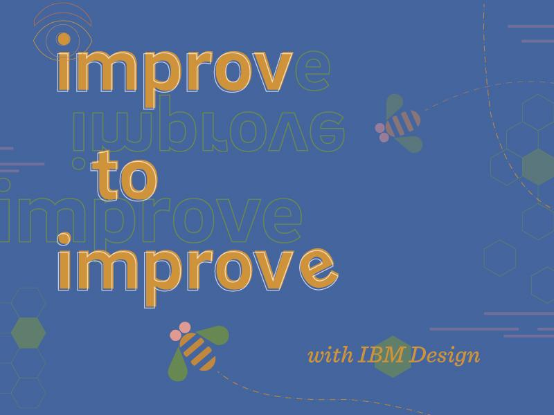 Improv to Improve with IBM Design graphic scoutdesign print poster typography design studio marketing northeastern university illustration boston northeastern design graphic design boston design design thinking student-led scout ibm design ibm improv